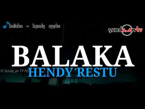 [ LIRIK ] Balaka - Hendy Restu | DOWNLOAD MP3 POP SUNDA POPULER
