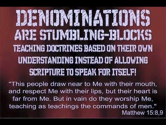 Traditions of Men - Rebuking Denominations