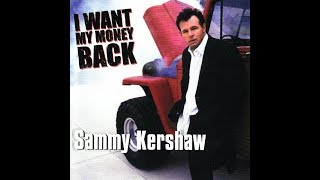Watch Sammy Kershaw Ive Never Been Anywhere video