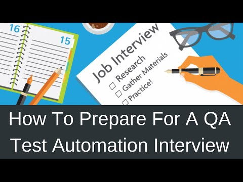 How To Prepare For A QA Test Automation Interview
