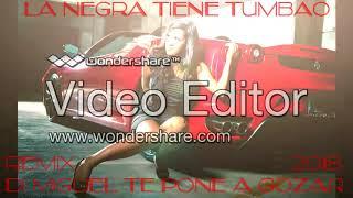 NEW VERSION !!!FLAMENCO!!! LA NEGRA TIENE TUMBAO 2018 REMIX DJ MIGUEL TE PONE A GOZAR
