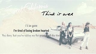 Sweet California - Think it over (Lyric Video)