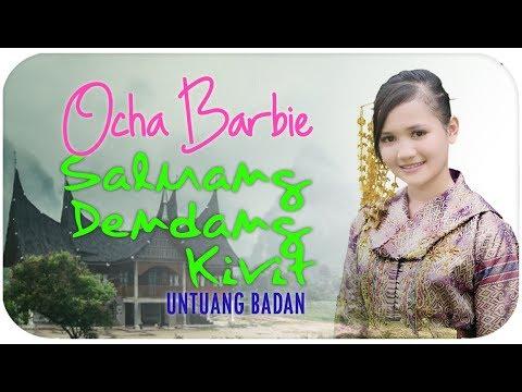Ocha Barbie [Mini Album] Untuang Badan (Dendang Singingi Saluang Kirit)