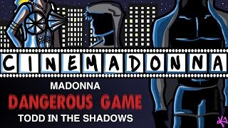 "CINEMADONNA: ""Dangerous Game"""