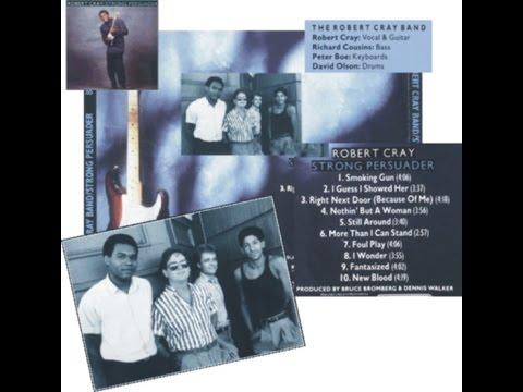 The Robert Cray Band ~ Smoking Gun