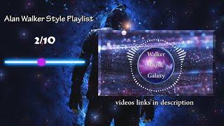 Alan walker Style Playlist 2020