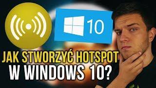 Jak zrobić HOTSPOT z WINDOWS 10? [Poradnik]