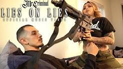 Mr. Criminal - Lies On Lies (Official Music Video)  Featuring Giavanna Ficarra