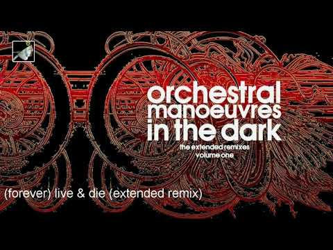 Forever Live & Die Extended Remix