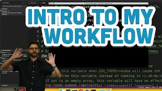Introduction to My Workflow