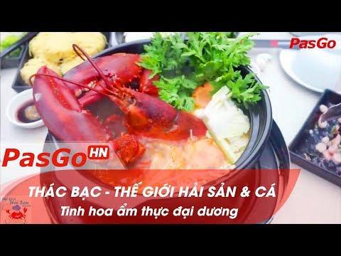 Nhà hàng Thác Bạc – Thế giới hải sản & cá   PasGo
