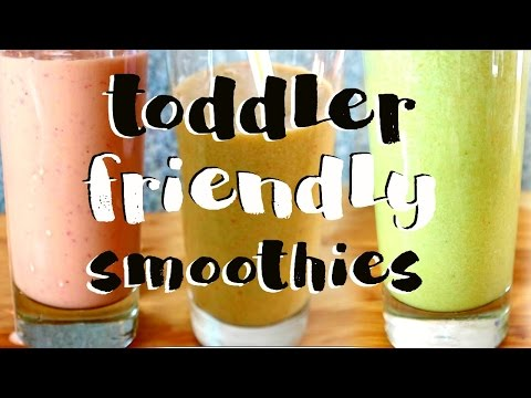 3 Smoothies For Picky Toddlers