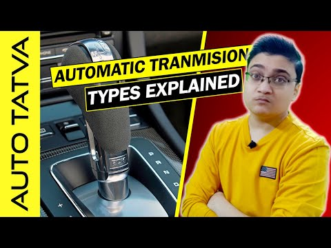 Types of Automatic Transmission | A basic overview | Hindi