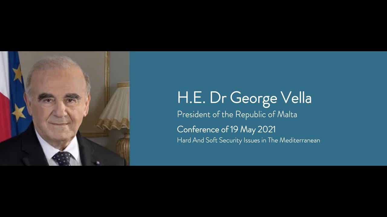 President of the Republic of Malta, H.E. Dr George Vella