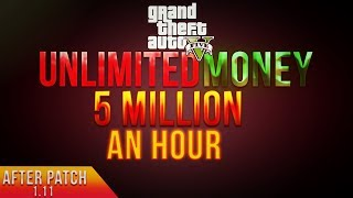 "GTA 5 Online ""Unlimited Money Glitch After Patch 1.11"" SOLO Unlimited Money Glitch (Patch 1.11)"