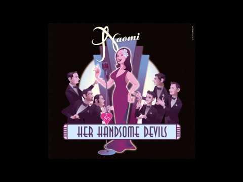 Wham (Re-Bop-Boom-Bam) - Naomi & Her Handsome Devils