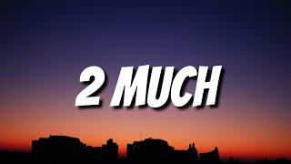 Download Justin Bieber - 2 Much (Lyrics)