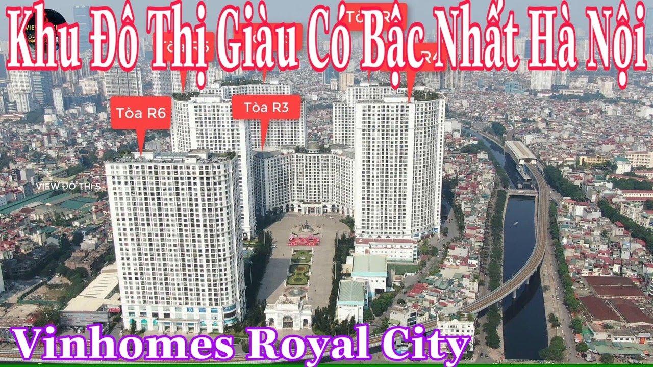 """Khu Đô Thị Giàu Có Bậc Nhất Hà Nội Vinhomes Royal City """"Đô Thị Hoàng Gia"""""""