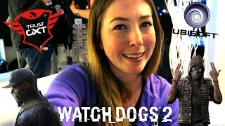 WATCH DOGS 2 PREVIEW EVENT BY UBISOFT AT TRUST HQ IN DORDRECHT   VLOG   LABIA ORIS