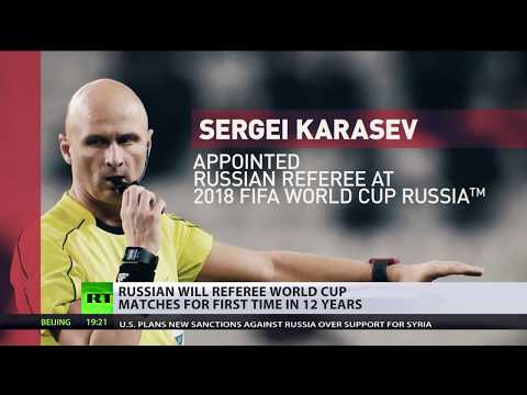 2018 FIFA World Cup: Russian will referee matches for first time in 12yrs