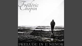 Frédéric Chopin: 24 Préludes, Op. 28: No. 4 in E Minor