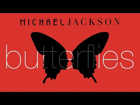 Michael Jackson - Butterflies | MJWE Mix