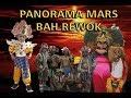 PANORAMA MARS SINGA DANGDUT KARYA TARUNA BAH REWOK
