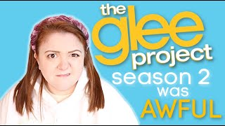 the glee project season 2... was a hot mess