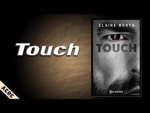 ACDC -XVI- Touch, de Claire North, Delpierre