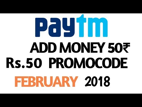 Paytm ADD MONEY New ₹50 PROMO code || FEBRUARY 2018