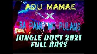 Download DJ JUNGLE DUCT ADU MAMAE ADA COWO BAJU HITAM  JUNGLE DUCT 2021 FULL BASS
