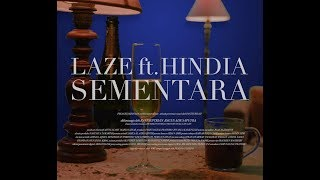 Laze - Sementara ft. Hindia (Official Music Video)