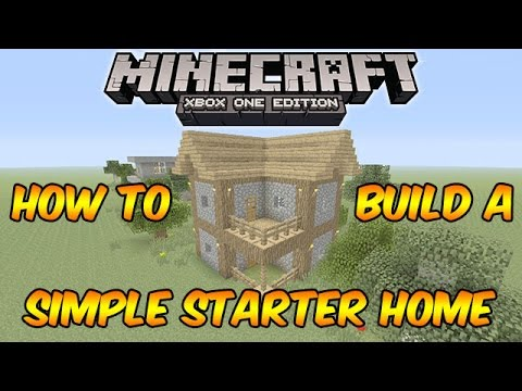minecraft xbox one how to build a simple starter house minecraft xbox 360 one ps3 ps4 youtube. Black Bedroom Furniture Sets. Home Design Ideas