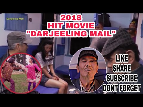 "2018 ""DARJEELING MAIL""  Latest hit nepali full movie."