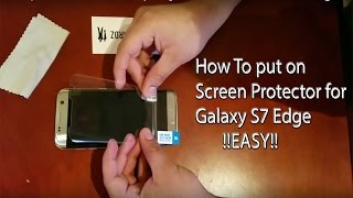 How to put on Screen Protector for Galaxy S7 Edge EASY | Also S8 and S8 Plus