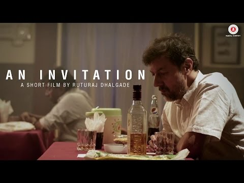 An Invitation | Rajat Kapoor | Short Film of the Day