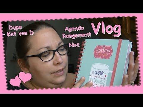 ❤ Vlog ... Blabla Noz Agenda Rangement Dupe Kat von D ...
