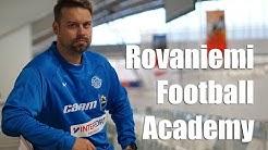 RFA - Rovaniemi Football Academy esittäytyy