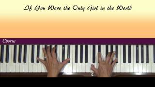 If You Were the Only Girl in the World Piano Tutorial SLOW