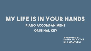MY LIFE IS IN YOUR HANDS - Piano Accompaniment