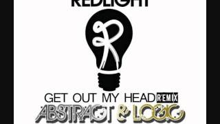 Redlight - Get Out My Head (Abstract & Logic Remix)