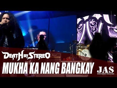 Mukha Ka Nang Bangkay - Death By Stereo [Live At Dutdutan XV]