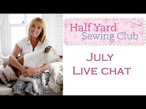 Debbie Shore's Half Yard sewing Club July Live Facebook stream