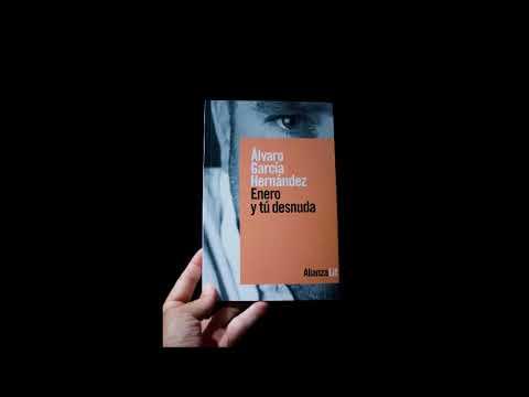 enero-y-tú-desnuda,-de-Álvaro-garcía-hernández.-alianza-literaria.
