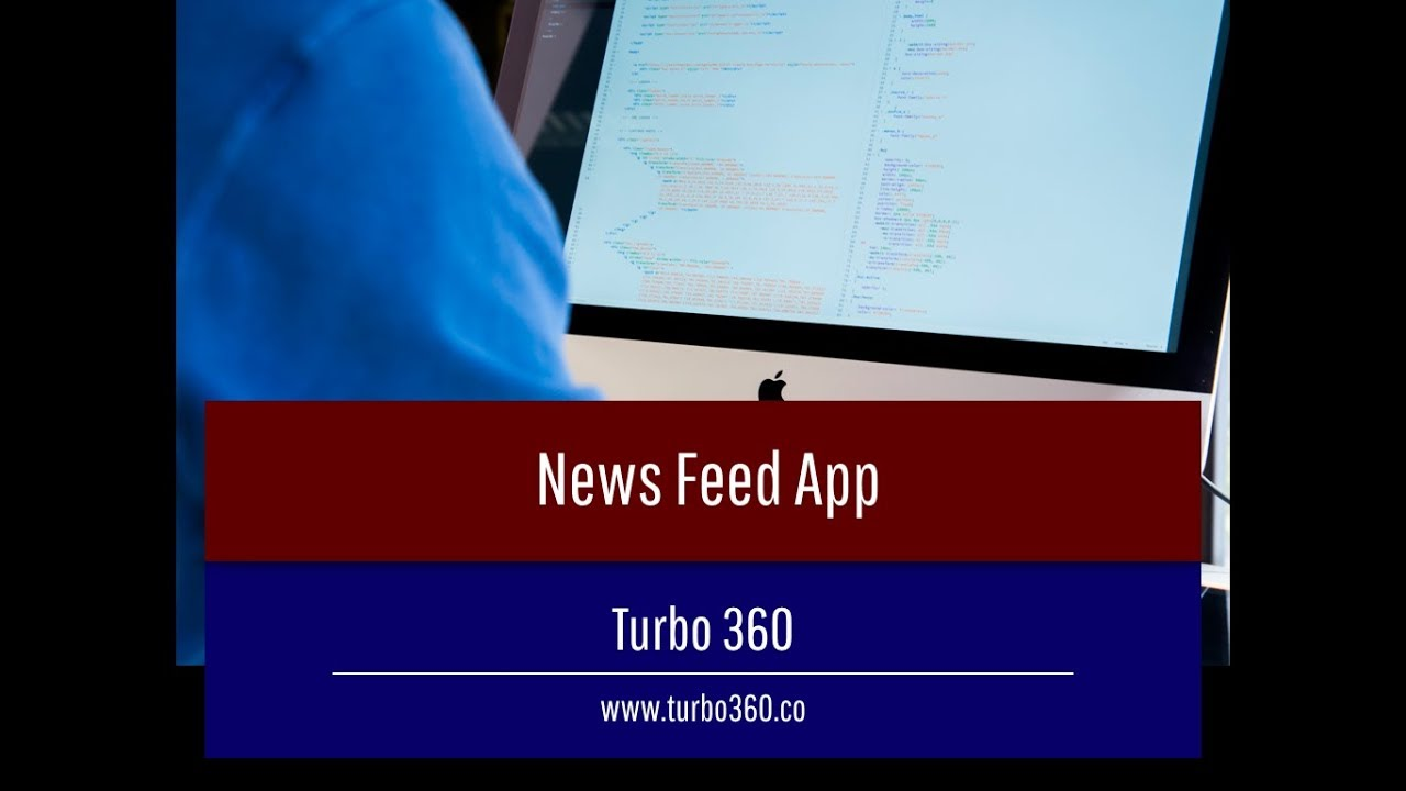 Creating a News Feed App with React and Redux - Turbo 360