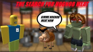 Roblox cafe trolling| THE SEARCH FOR HOGNOB MEAT