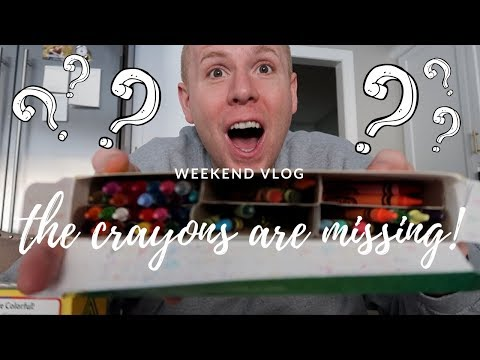 2018 Vlogs 3: the crayons are missing!