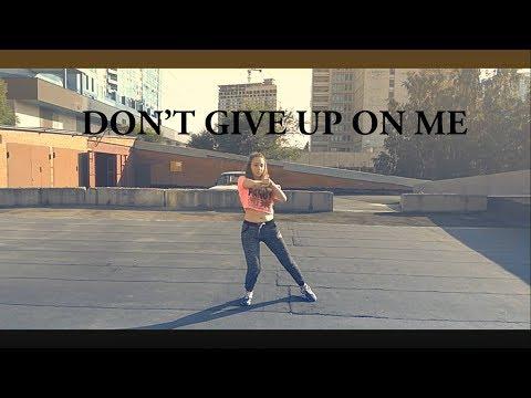 Johnny Good, Jay Sean - Don't Give Up On Me / CHOREOGRAPHY by Anna Kulchitskaya