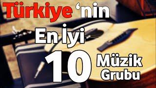 Türkiyenin en iyi müzik grupları