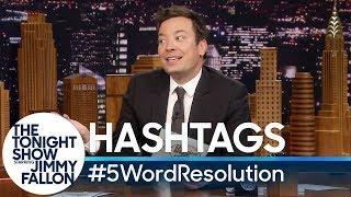 Hashtags: #5WordResolution